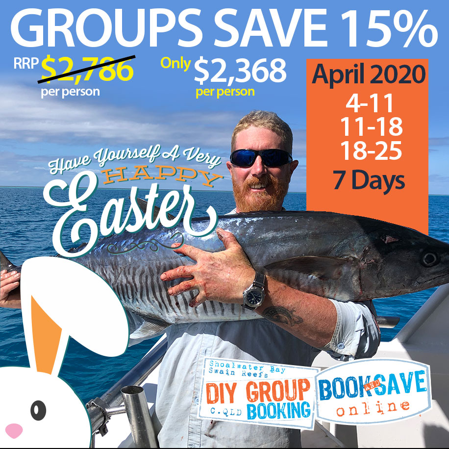 Save Big on Easter fishing trip to Swain Reefs