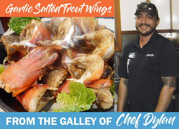 Chef Dylan's Garlic Salted Trout Wings